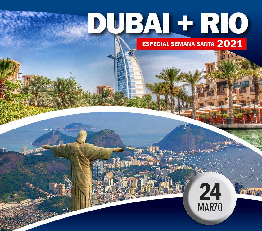 Dubai + Rio Especial Semana Santa